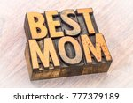 best mom word abstract in... | Shutterstock . vector #777379189