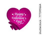 happy valentines day lettering... | Shutterstock .eps vector #777399664