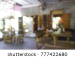 blur coffee shop background | Shutterstock . vector #777422680