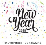 new year. happy new year 2018... | Shutterstock .eps vector #777562243