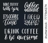 vector handwritten coffee... | Shutterstock .eps vector #777564274