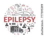 epilepsy. symptoms  treatment.... | Shutterstock .eps vector #777595399