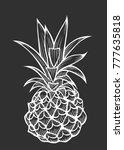 vector hand drawn pineapple.... | Shutterstock .eps vector #777635818