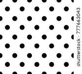 black and white seamless polka... | Shutterstock .eps vector #777663043