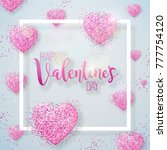happy valentines day... | Shutterstock .eps vector #777754120