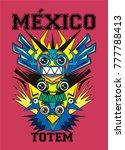 mexico totem t shirt print... | Shutterstock .eps vector #777788413