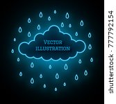 neon cloud and raindrops on... | Shutterstock .eps vector #777792154
