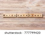 Small photo of Words have Power word written on wood block. Words have Power text on table, concept.