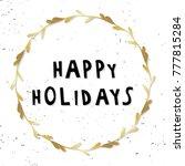 happy holidays. vector... | Shutterstock .eps vector #777815284