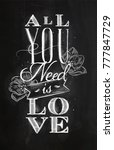 poster lettering all you need... | Shutterstock .eps vector #777847729