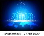 happy new year 2018  futuristic ... | Shutterstock .eps vector #777851020