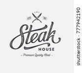 steak house or meat store... | Shutterstock .eps vector #777942190
