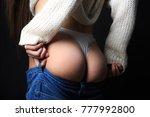 sexy woman body in jean ...   Shutterstock . vector #777992800