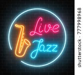 neon jazz cafe with live music...   Shutterstock .eps vector #777998968