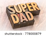 super dad word abstract in... | Shutterstock . vector #778000879