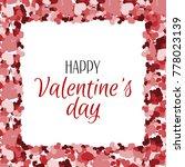 valentines day white background.... | Shutterstock .eps vector #778023139