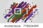 creative happy new year 2018...   Shutterstock .eps vector #778026409