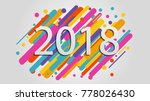 creative happy new year 2018... | Shutterstock .eps vector #778026430