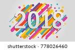 creative happy new year 2018... | Shutterstock .eps vector #778026460