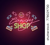 Candy Shop Neon Sign. Neon Sig...