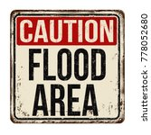 caution flood area vintage... | Shutterstock .eps vector #778052680