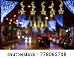 blury defokused photo of street ... | Shutterstock . vector #778083718