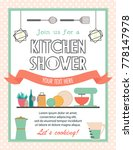 kitchen shower card with... | Shutterstock .eps vector #778147978