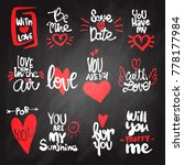 set of love hand drawn quotes... | Shutterstock .eps vector #778177984