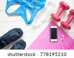 overhead view of fitness items...   Shutterstock . vector #778195210