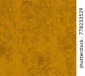 texture dark yellow grunge | Shutterstock . vector #778233529