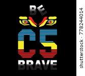 brave typography t shirt design ...   Shutterstock .eps vector #778244014