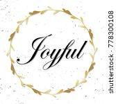 joyful. festive greeting card.... | Shutterstock .eps vector #778300108