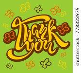 thank you. handwritten... | Shutterstock .eps vector #778323979