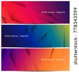 set of vector colorful banner... | Shutterstock .eps vector #778343599