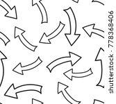 hand drawn arrow icon seamless... | Shutterstock .eps vector #778368406