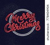 merry christmas  xmas badge ... | Shutterstock . vector #778404904
