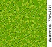 seamless floral saint patrick... | Shutterstock .eps vector #778419814