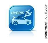 hybrid car icon on blue web... | Shutterstock .eps vector #778419919