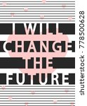slogan print graphic. for t... | Shutterstock .eps vector #778500628
