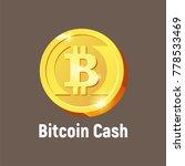 vector bitcoin cash logo ... | Shutterstock .eps vector #778533469