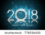 2018 happy new year background... | Shutterstock . vector #778536430
