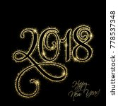 happy new year 2018. new year... | Shutterstock . vector #778537348