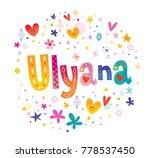 ulyana girls name | Shutterstock .eps vector #778537450