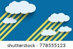 cloud in blue sky paper art... | Shutterstock .eps vector #778555123
