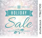 holiday sale soft focus... | Shutterstock . vector #778627450