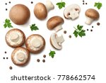fresh champignon mushrooms with ... | Shutterstock . vector #778662574