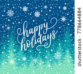 happy holidays greeting card... | Shutterstock .eps vector #778664884