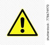 generic caution warning sign....   Shutterstock .eps vector #778674970
