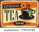 refreshing tea served here... | Shutterstock .eps vector #778719769
