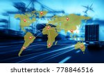 world map with logistic network ... | Shutterstock . vector #778846516